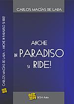 Anche in Paradiso si Ride!