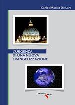 L'Urgenza di una Nuova Evangelizzazione